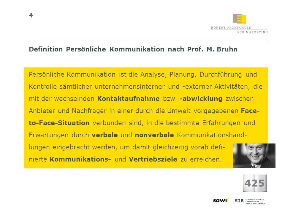 425 Definition Persönliche Kommunikation nach Prof. M. Bruhn