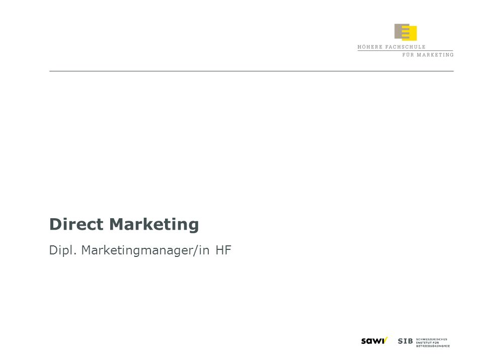 Direct Marketing Dipl. Marketingmanager/in HF