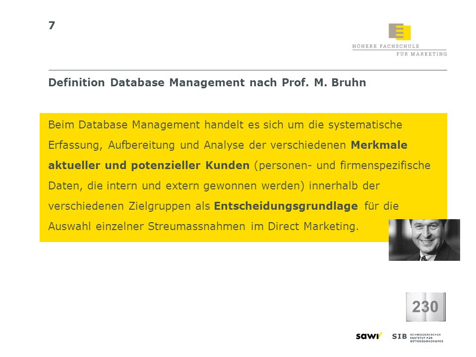 230 Definition Database Management nach Prof. M. Bruhn