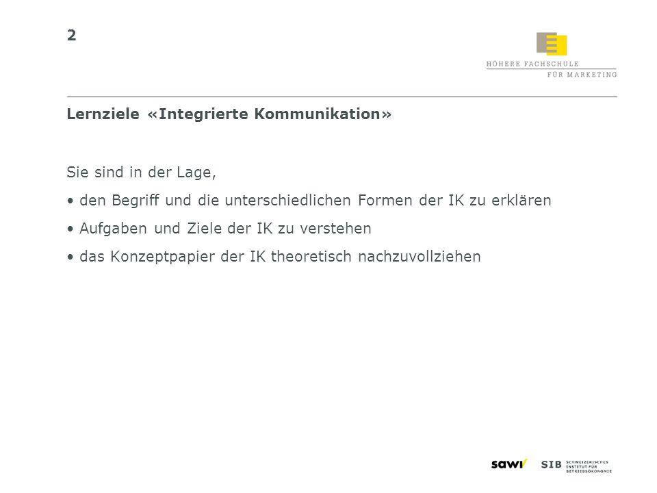 Lernziele «Integrierte Kommunikation»