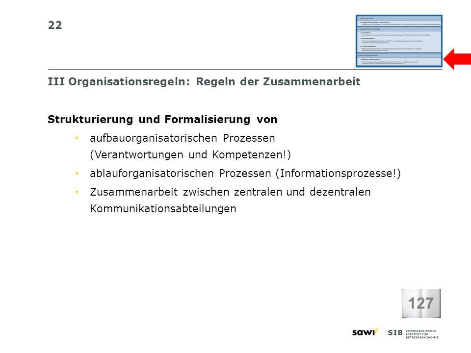 127 III Organisationsregeln: Regeln der Zusammenarbeit