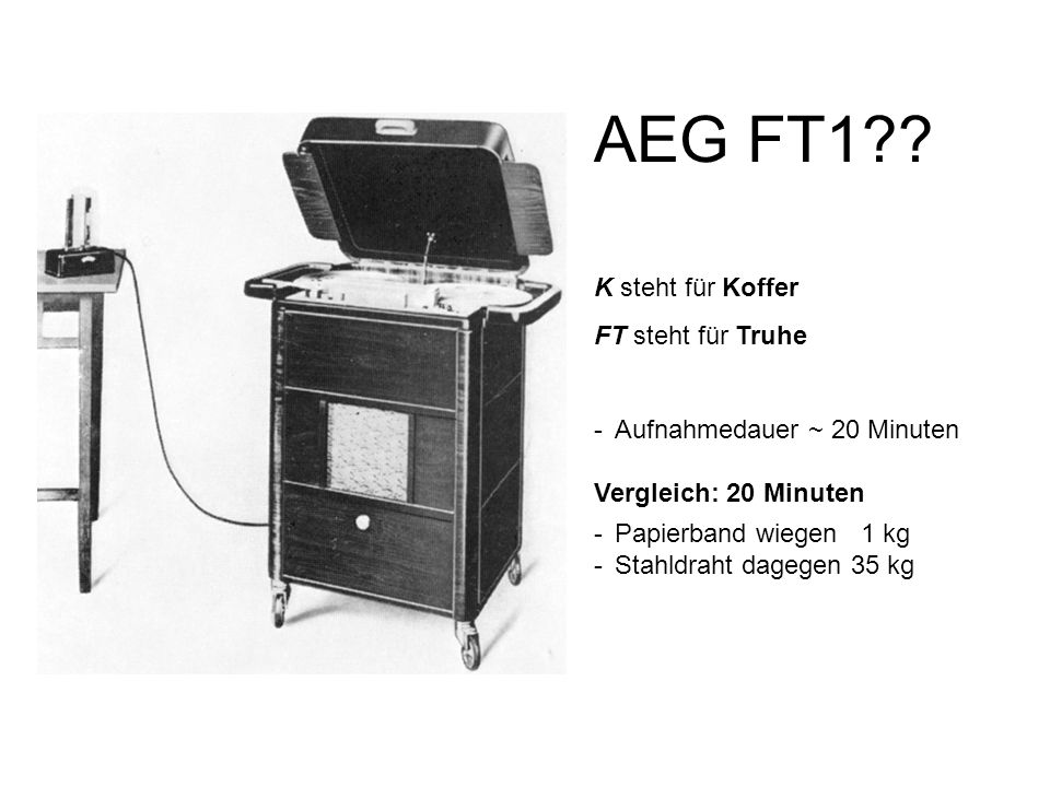 AEG FT1 K steht für Koffer FT steht für Truhe