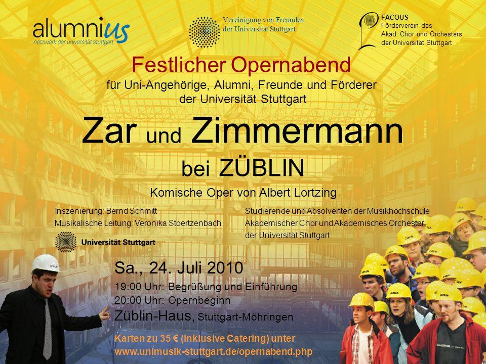 Zar und Zimmermann Festlicher Opernabend bei ZÜBLIN Sa., 24. Juli 2010