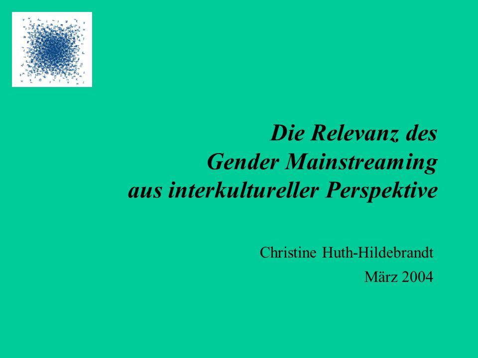 Die Relevanz des Gender Mainstreaming aus interkultureller Perspektive