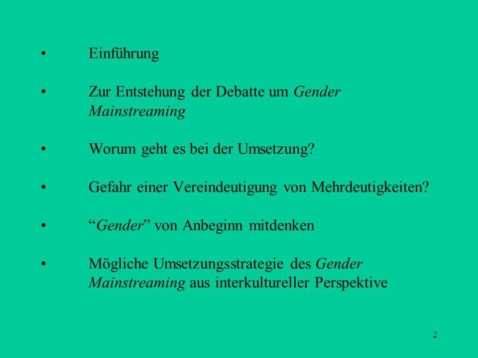 •. Einführung •. Zur Entstehung der Debatte um Gender. Mainstreaming •