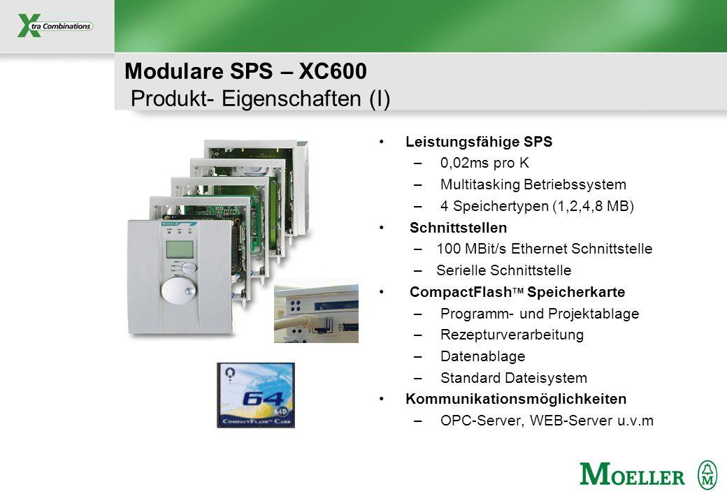 Modulare SPS – XC600 Produkt- Eigenschaften (I)