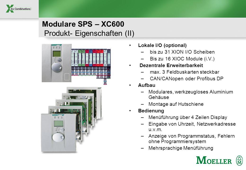 Modulare SPS – XC600 Produkt- Eigenschaften (II)