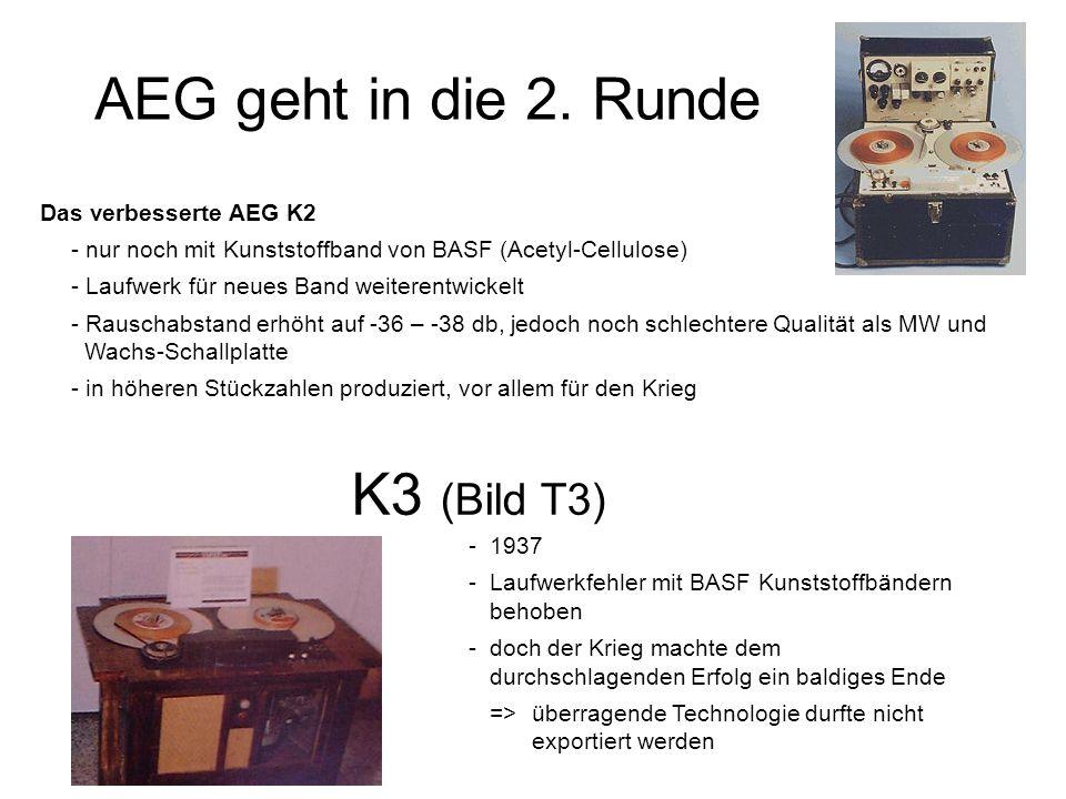 AEG geht in die 2. Runde K3 (Bild T3) Das verbesserte AEG K2