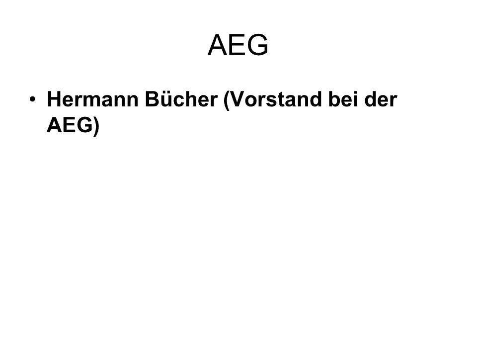 AEG Hermann Bücher (Vorstand bei der AEG)