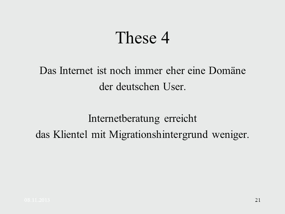 These 4 Das Internet ist noch immer eher eine Domäne