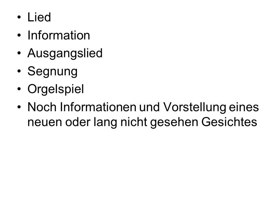 Lied Information. Ausgangslied. Segnung. Orgelspiel.
