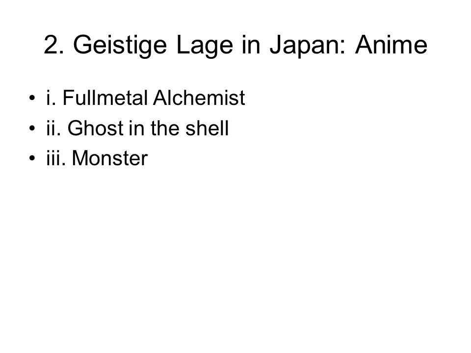 2. Geistige Lage in Japan: Anime