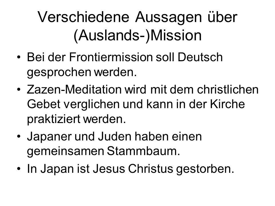 Verschiedene Aussagen über (Auslands-)Mission