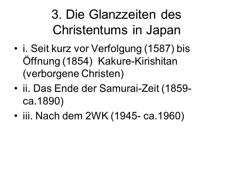 3. Die Glanzzeiten des Christentums in Japan