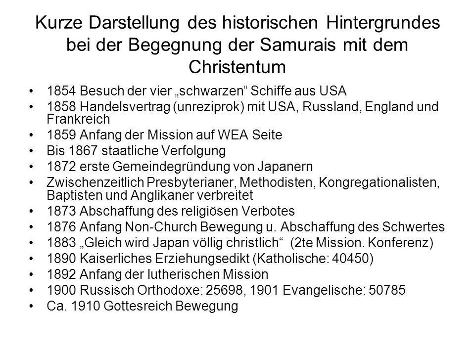 Kurze Darstellung des historischen Hintergrundes bei der Begegnung der Samurais mit dem Christentum