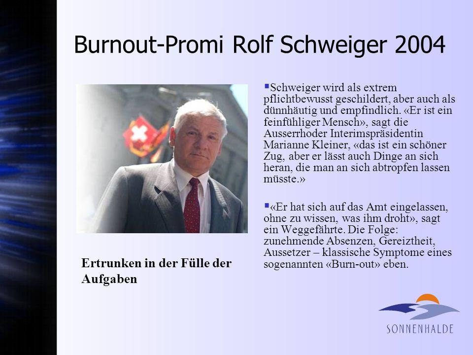 Burnout-Promi Rolf Schweiger 2004