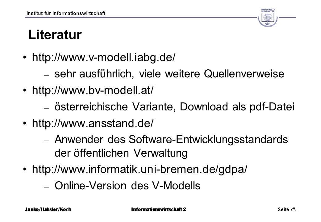 Literatur http://www.v-modell.iabg.de/ http://www.bv-modell.at/
