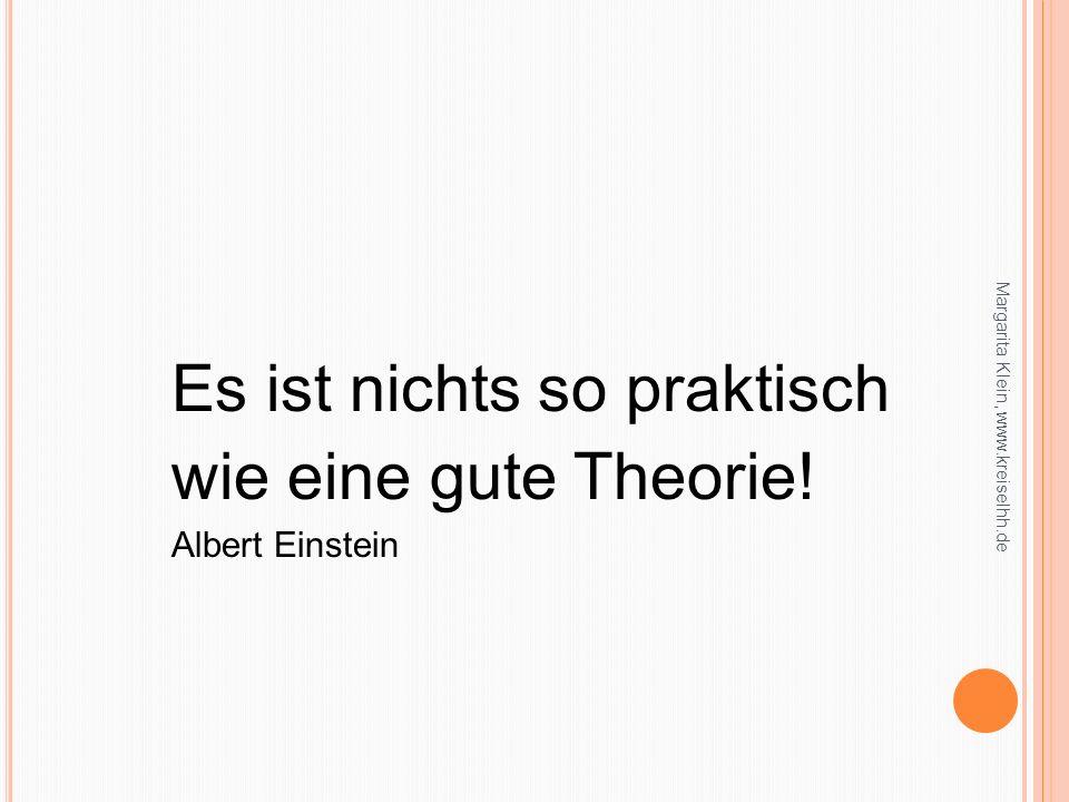 wie eine gute Theorie! Es ist nichts so praktisch Albert Einstein