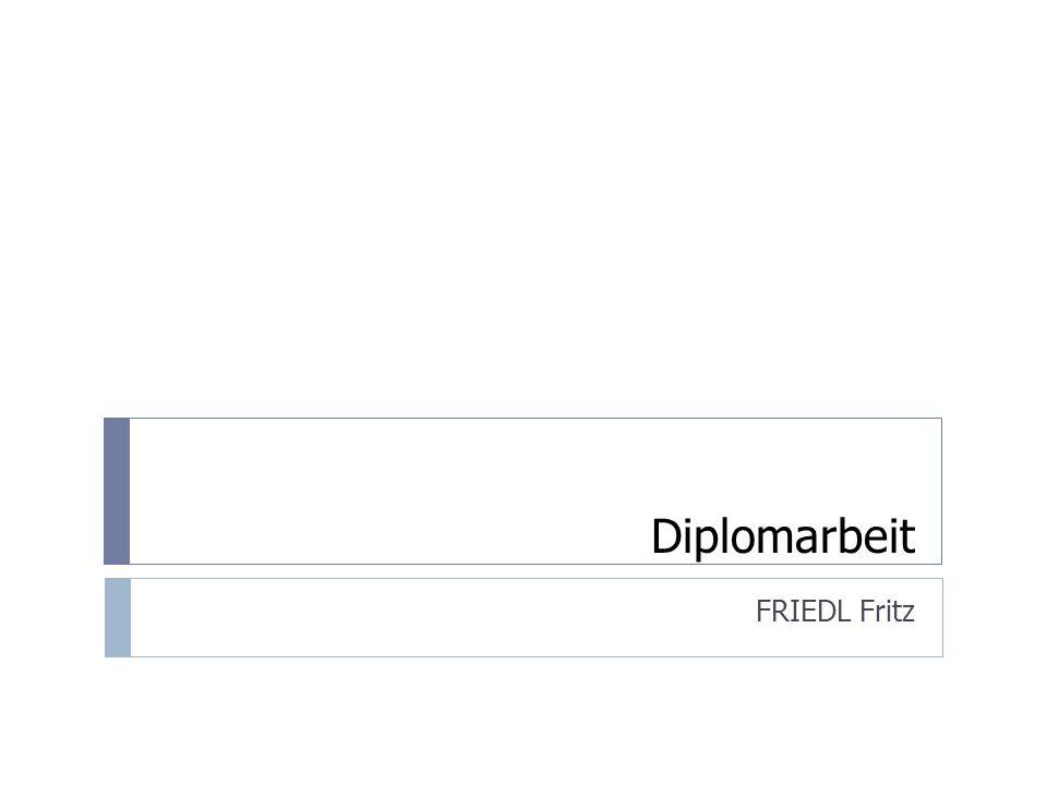 Diplomarbeit FRIEDL Fritz