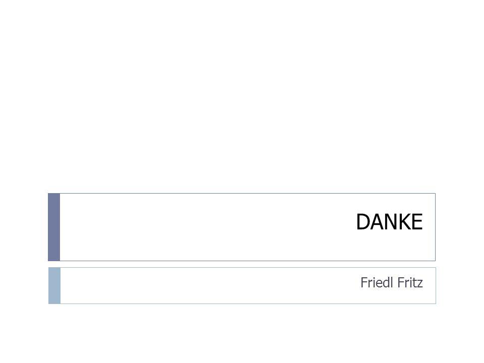 DANKE Friedl Fritz