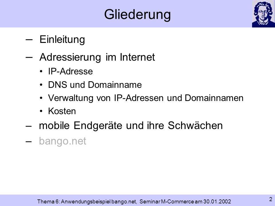 Gliederung Einleitung Adressierung im Internet