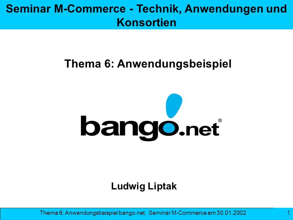 Seminar M-Commerce - Technik, Anwendungen und Konsortien