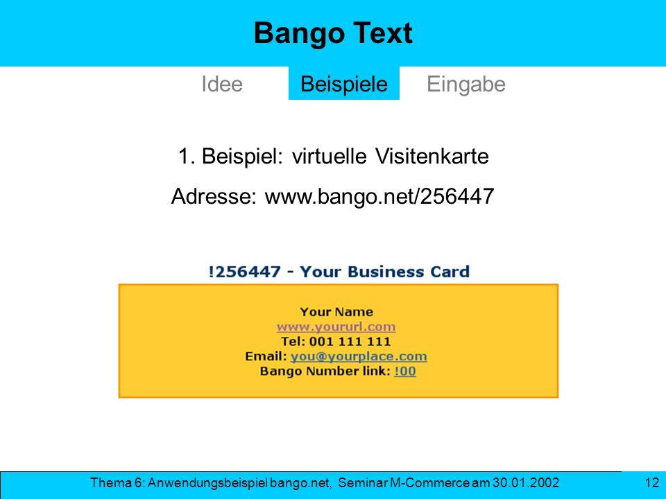 Bango Text Idee Beispiele Eingabe 1. Beispiel: virtuelle Visitenkarte
