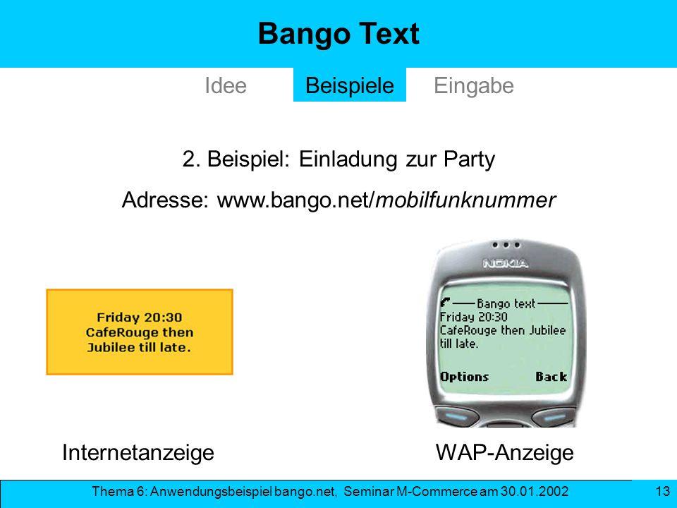 Bango Text Idee Beispiele Eingabe 2. Beispiel: Einladung zur Party