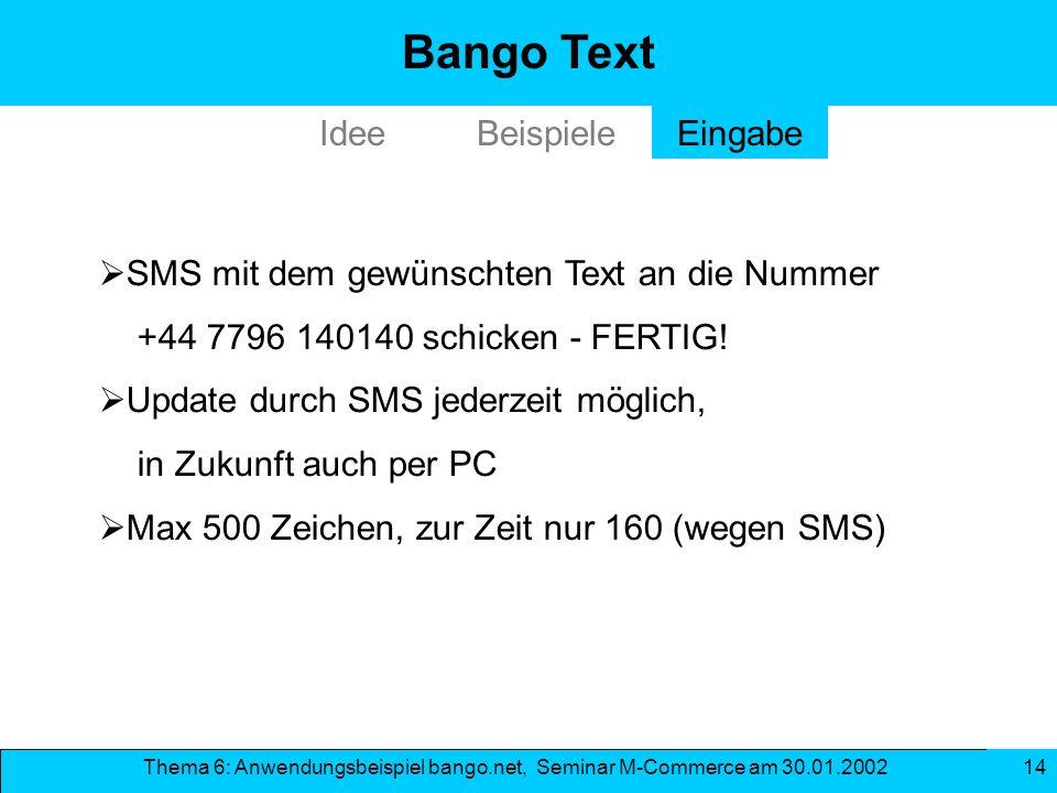 Bango Text Idee Beispiele Eingabe