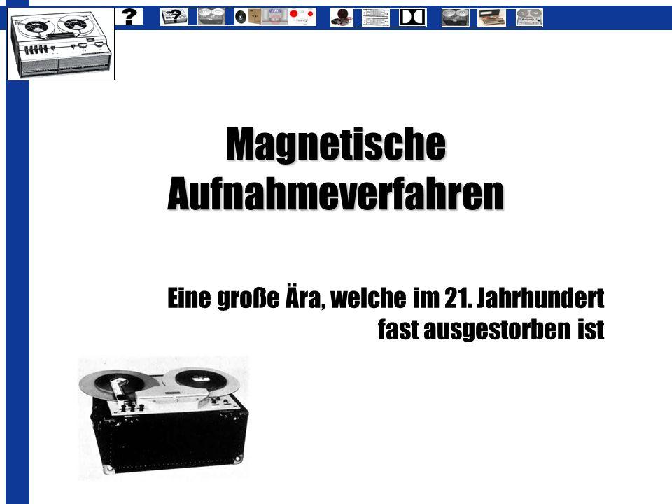 Magnetische Aufnahmeverfahren