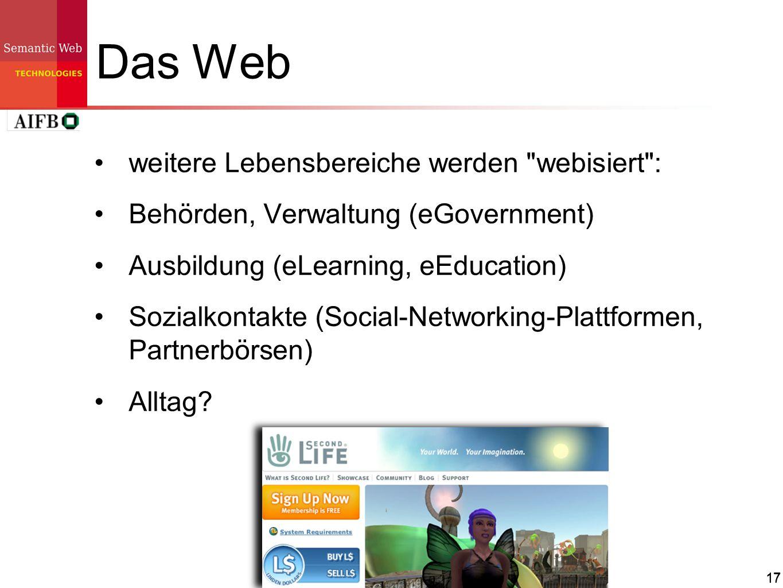 Das Web weitere Lebensbereiche werden webisiert :