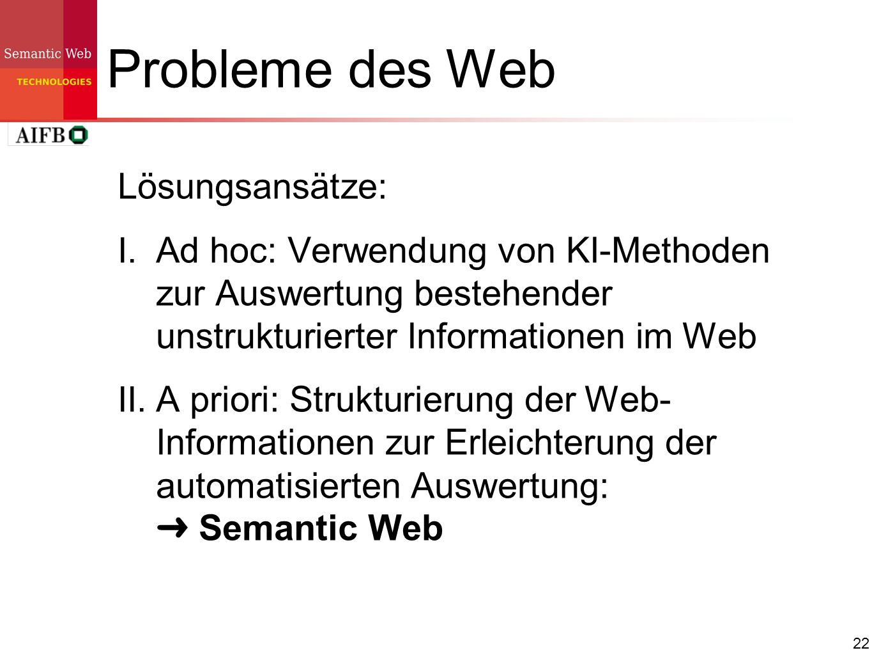 Probleme des Web Lösungsansätze:
