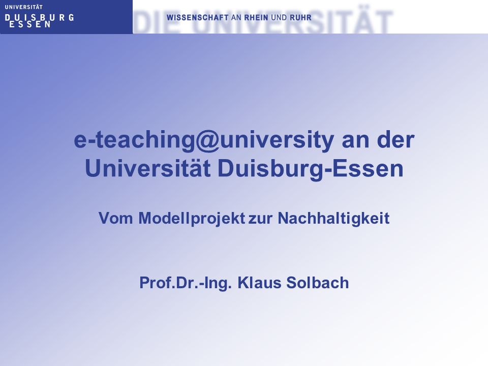 e-teaching@university an der Universität Duisburg-Essen