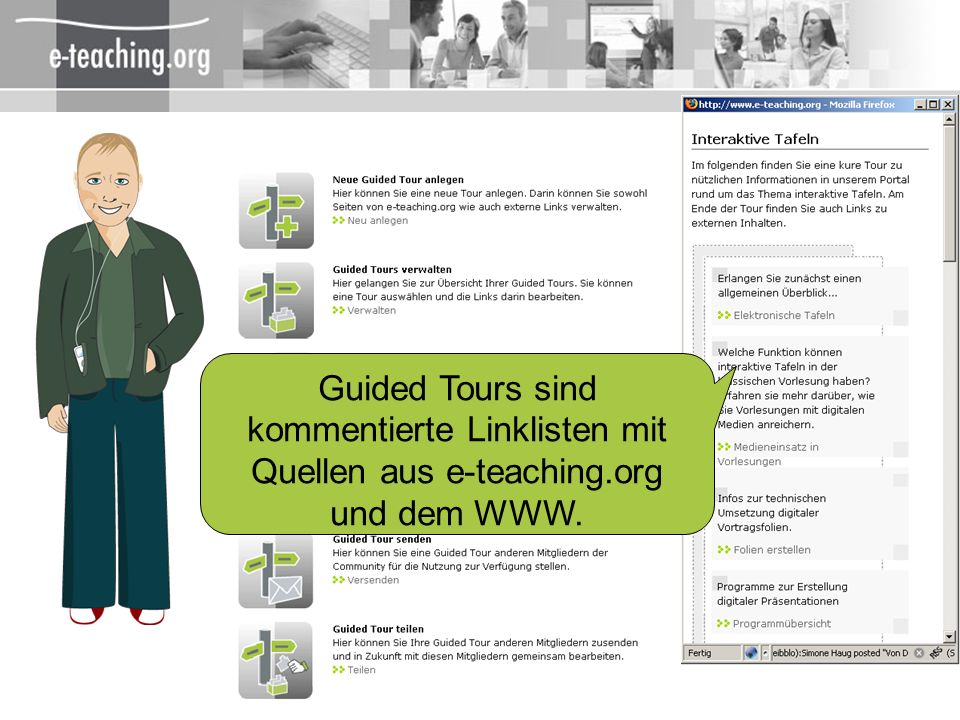 Guided Tours sind kommentierte Linklisten mit Quellen aus e-teaching
