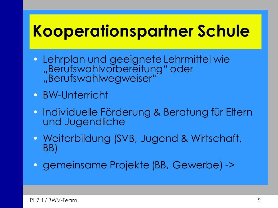 Kooperationspartner Schule