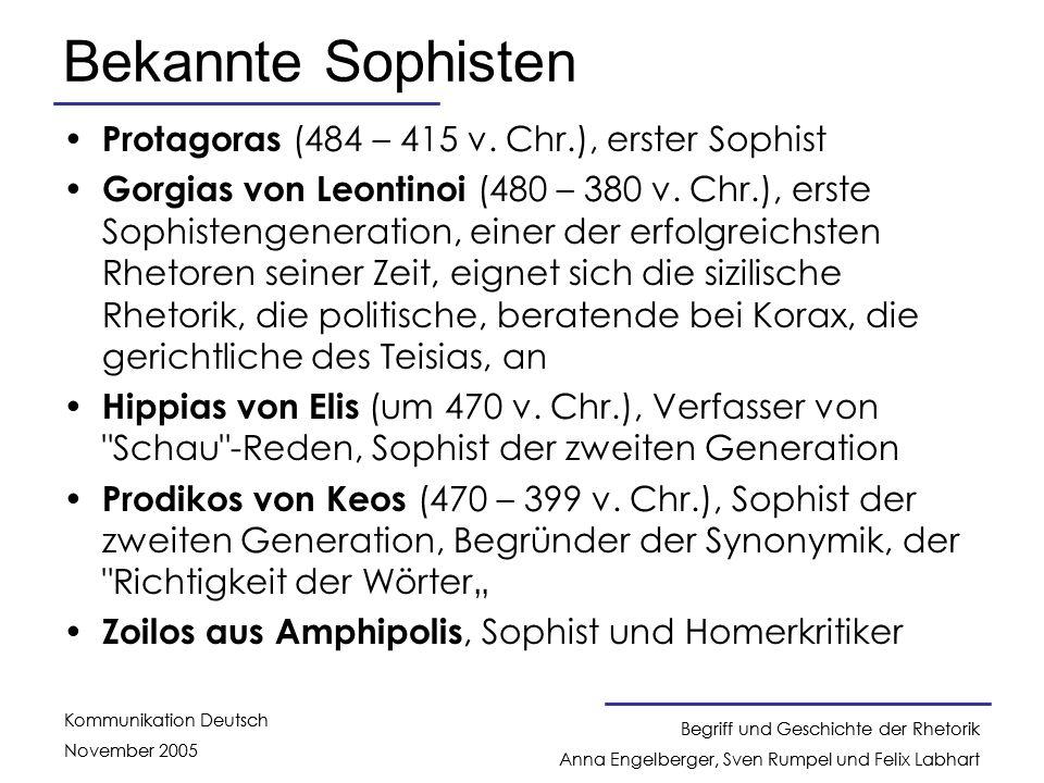 Bekannte Sophisten Protagoras (484 – 415 v. Chr.), erster Sophist