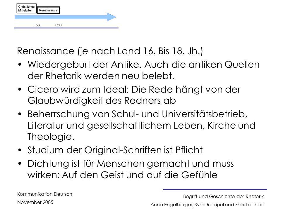 Renaissance (je nach Land 16. Bis 18. Jh.)