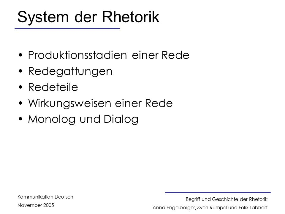 System der Rhetorik Produktionsstadien einer Rede Redegattungen