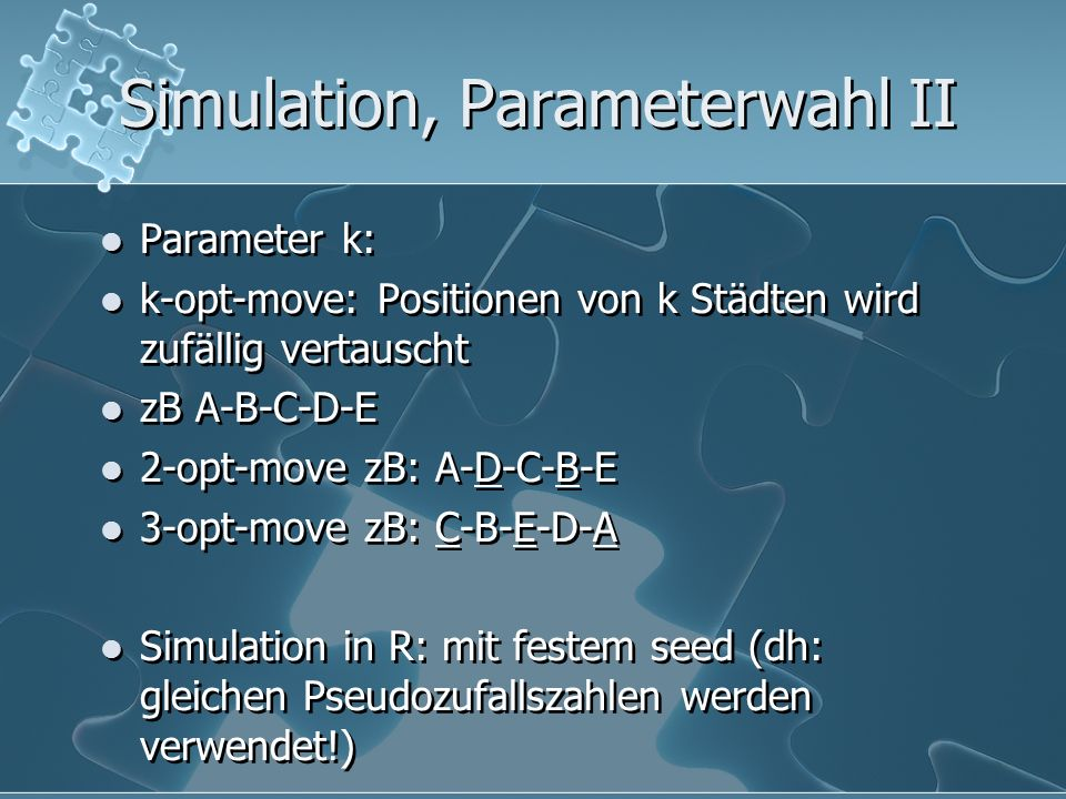 Simulation, Parameterwahl II