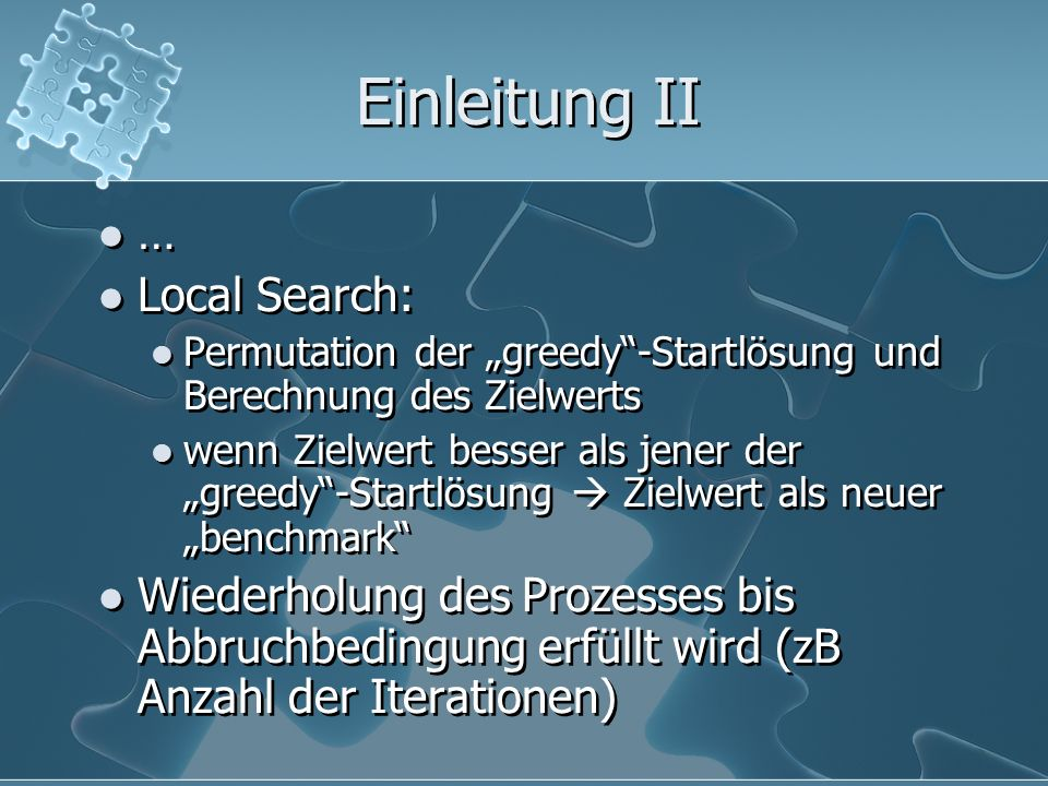 Einleitung II … Local Search:
