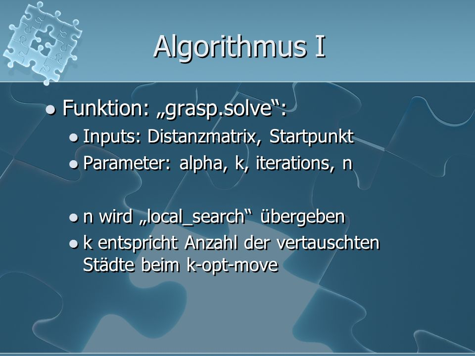 "Algorithmus I Funktion: ""grasp.solve :"