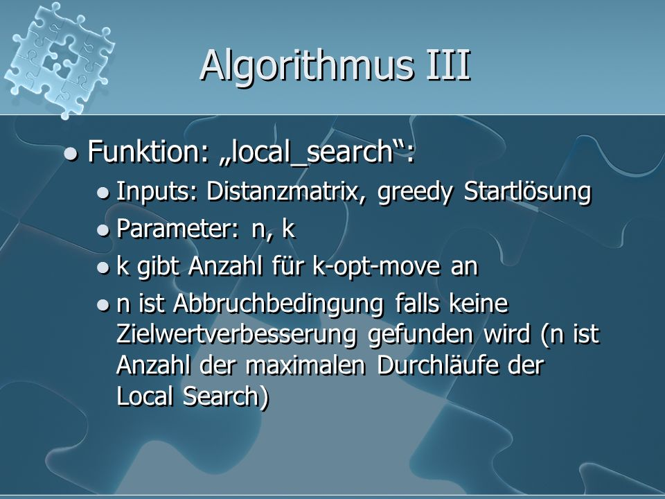 "Algorithmus III Funktion: ""local_search :"