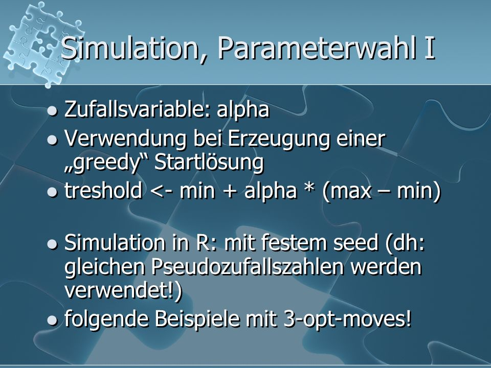 Simulation, Parameterwahl I