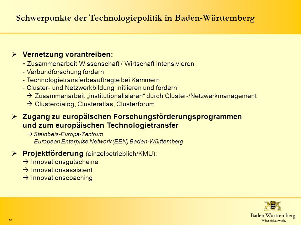 Schwerpunkte der Technologiepolitik in Baden-Württemberg
