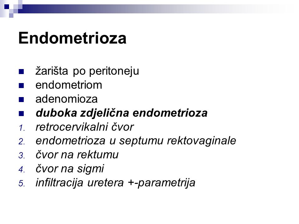 Endometrioza žarišta po peritoneju endometriom adenomioza