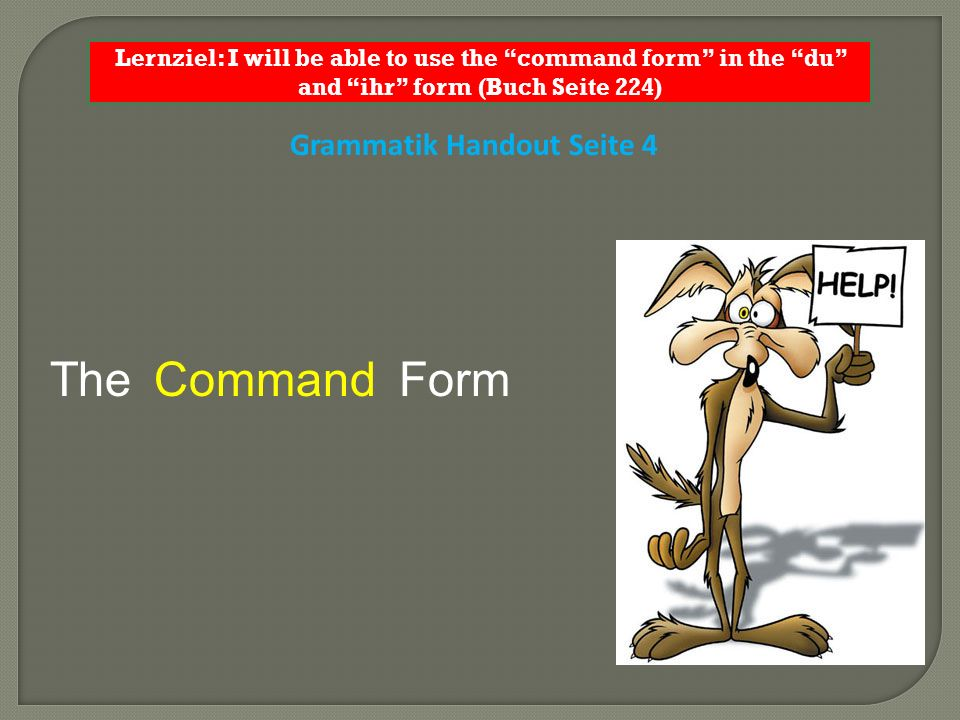 The Form Command Grammatik Handout Seite 4