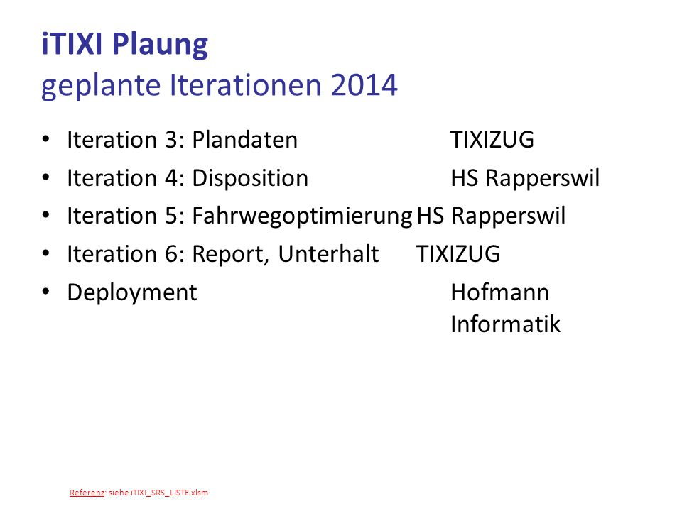 iTIXI Plaung geplante Iterationen 2014