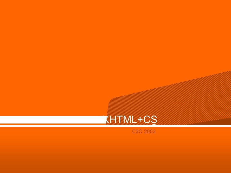 XHTML+CSS C3O 2003