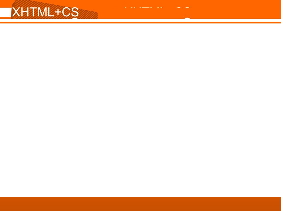 XHTML+CSS XHTML+CSS
