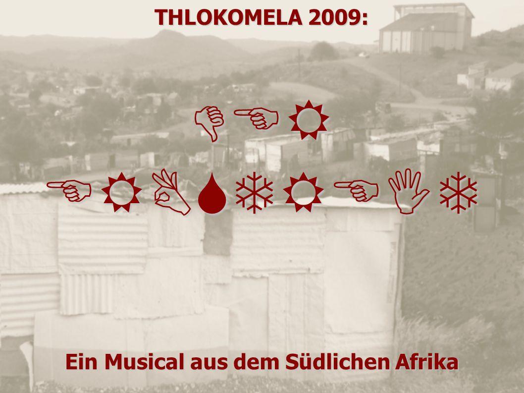 DER ERBSTREIT Ein Musical aus dem Südlichen Afrika